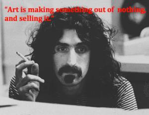 Frank Zappa Artiest Quote